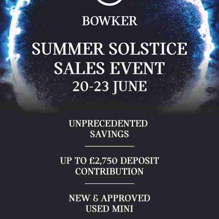 BOWKER MINI SUMMER SOLSTICE SALES EVENT  THURSDAY 20TH JUNE TO SUNDAY 23RD JUNE 2019