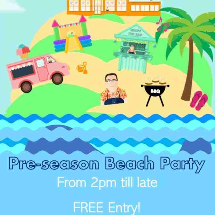 PRE-SEASON BEACH PARTY FUN FOR EVERYONE : SATURDAY 29th JUNE 2019 FROM 2pm - LATE