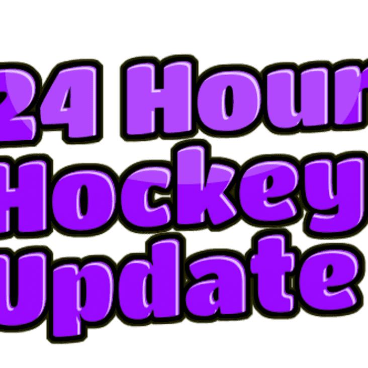24 Hour Hockey Update