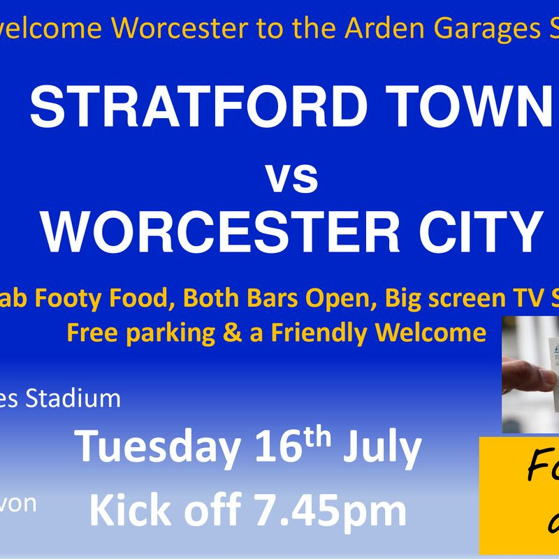 We host Worcester City Tuesday 16th July KO 7.45pm