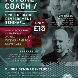 The Future Coach Seminar 25 November - Wolverhampton