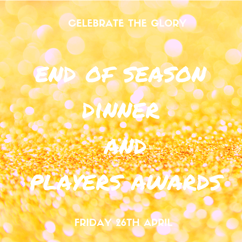 End of Season Dinner and Player Awards