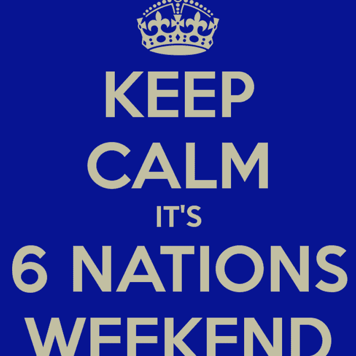 Six Nations Showing at the Club on Saturday