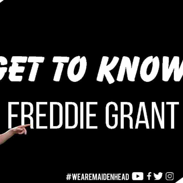 GET TO KNOW... Freddie Grant