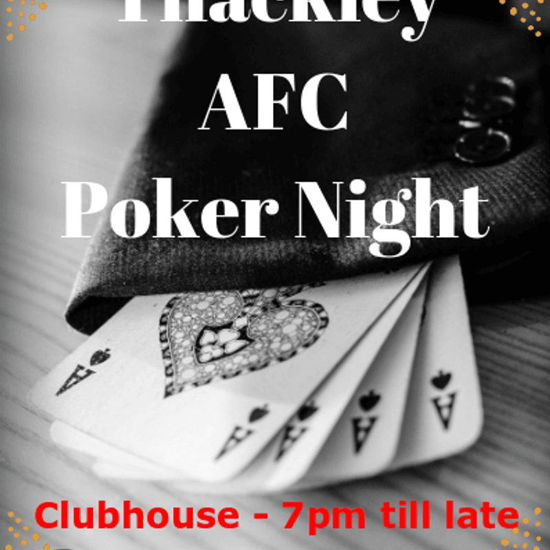 Thackley AFC Poker Night.