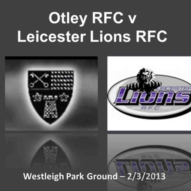 Otley v Leicester - Lions 2/3/2013