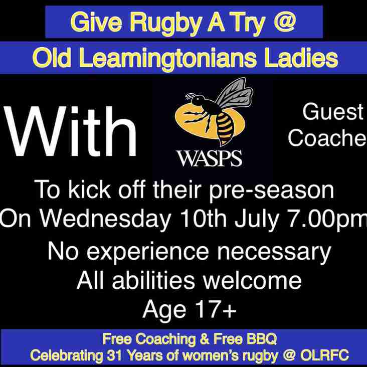 Try Women's Rugby @OLRFC With Wasps 10th July 7pm
