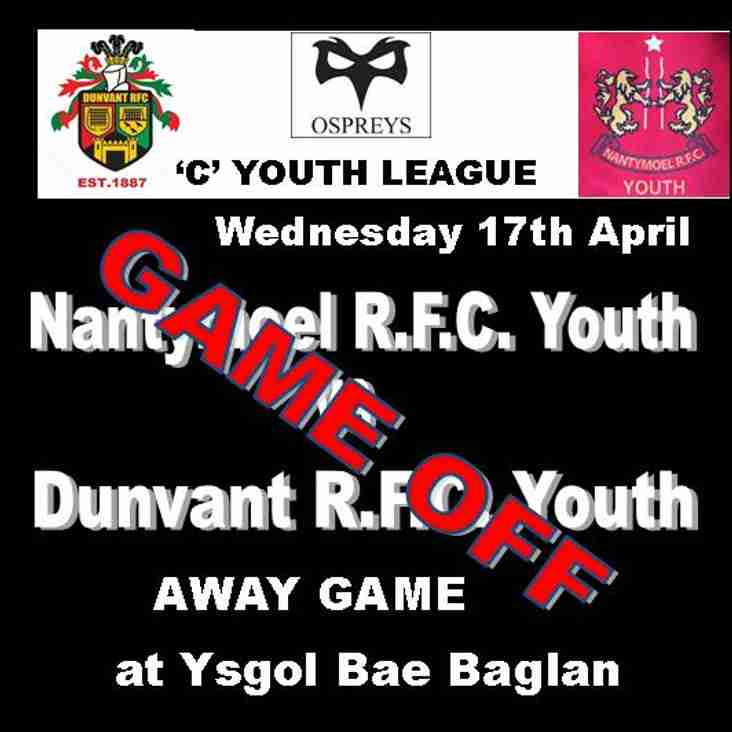YOUTH GAME v NANTYMOEL IS OFF (17th Apr)