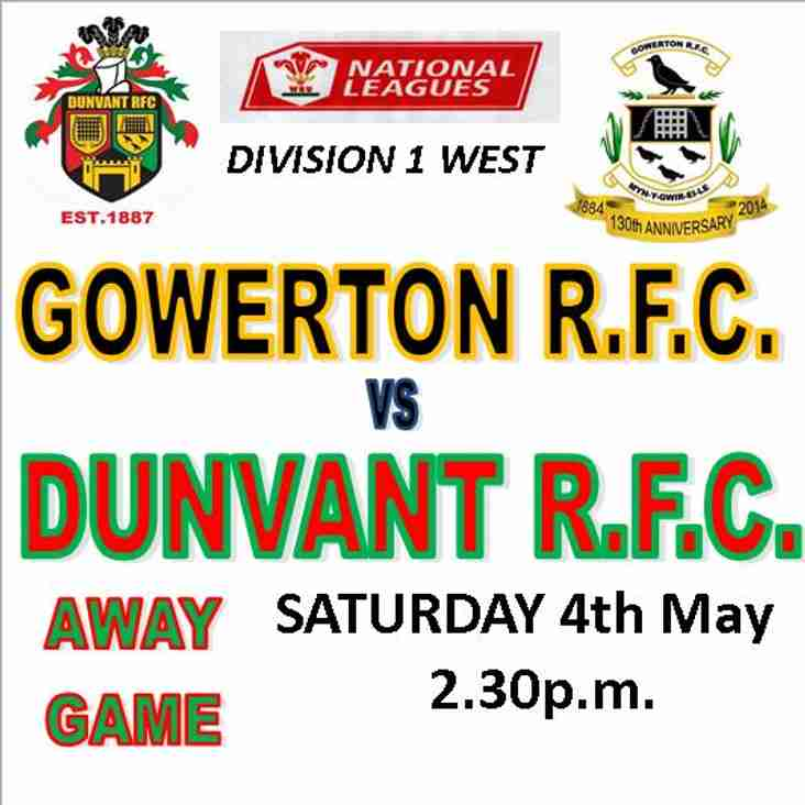 DUNVANT ARE AWAY TO LOCAL RIVALS  GOWERTON THIS SAT (4th May)