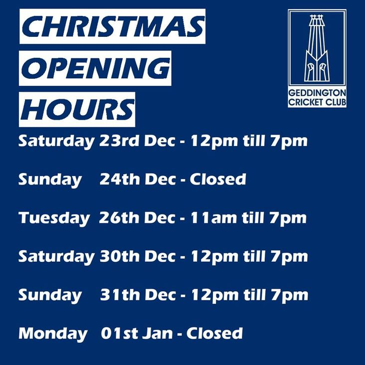 Geddington CC Pavilion Christmas &amp; New Year Opening Hours<