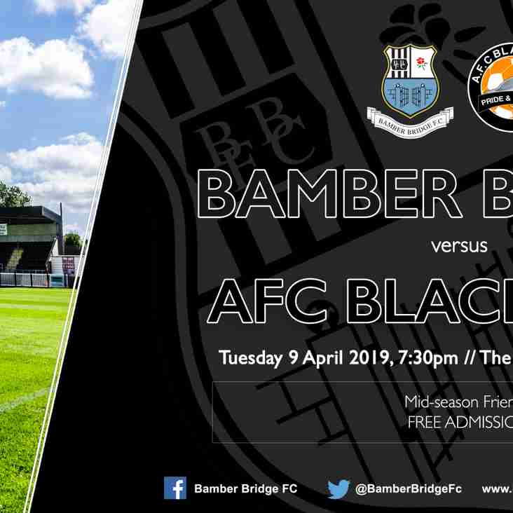 FRIENDLY: Bamber Bridge v AFC Blackpool (Tuesday 9 April)