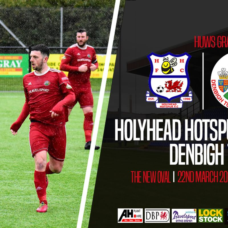 Match Preview: Holyhead Hotspurs v Denbigh Town