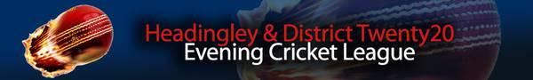 Headingley & District Twenty20 Evening Cricket League