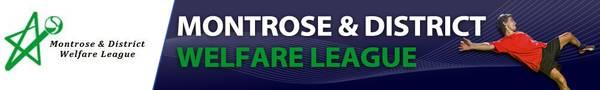 Montrose & District Welfare League