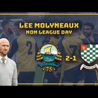 MANAGER INTERVIEW| LEE MOLYNEAUX: NON LEAGUE DAY