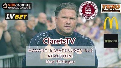 REACTION: Rod Stringer - Post Havant & Waterlooville (A) - 17/08/2019
