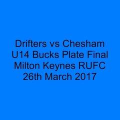 Drifters vs Chesham U14s Bucks Plate Final 26th March 2017